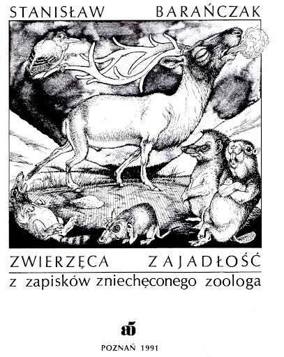 """Stanisław Baranczak, """"Zwierzeca zajadłość"""""""
