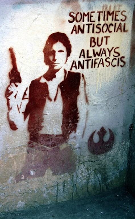 Han Solo Sometimes antisocial allways antifascist