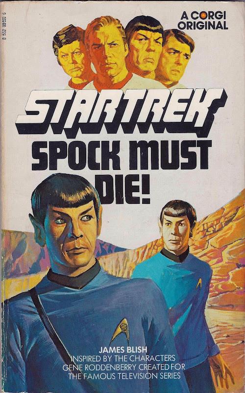Spock Must Die!