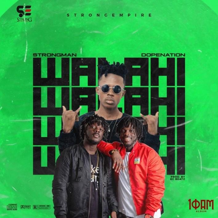 Strongman - Walahi feat. Dopenation