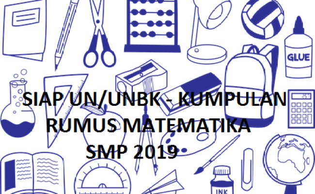 Kumpulan Rumus Matematika Kelas Vii Viii Dan Ix Smp 2019 Cute766
