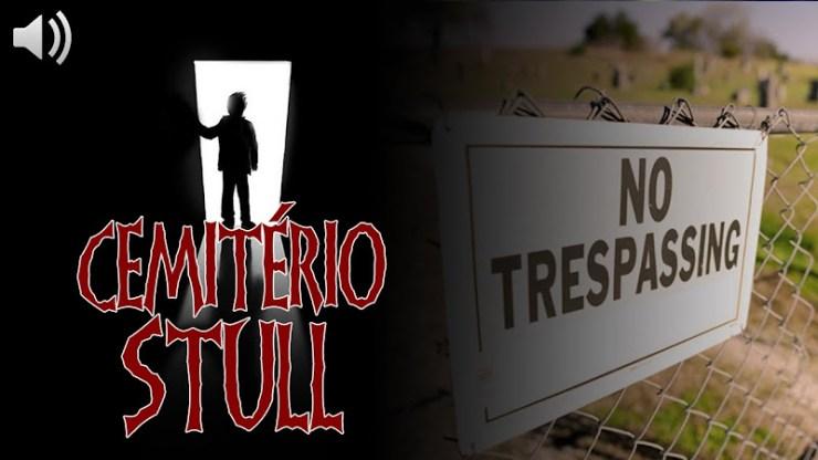 Cemitério Stull: Lar da Escada para o Inferno