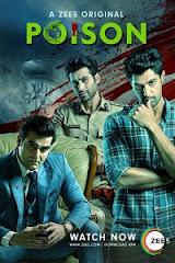 Poison (2019) Season 1 Hindi ZEE5 Originals Complete Web Series