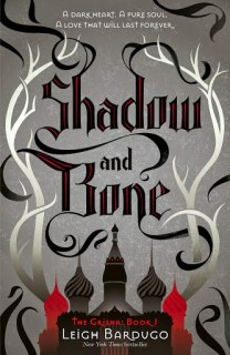 Shadow and Bone by Leigh Bardugo book cover