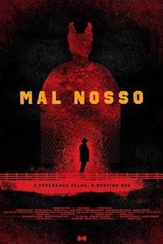 Baixar Filme Mal Nosso (2018) Nacional Torrent Grátis