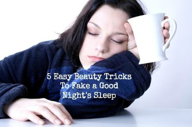 5 Easy Beauty Tricks to Fake a Good Night's Sleep