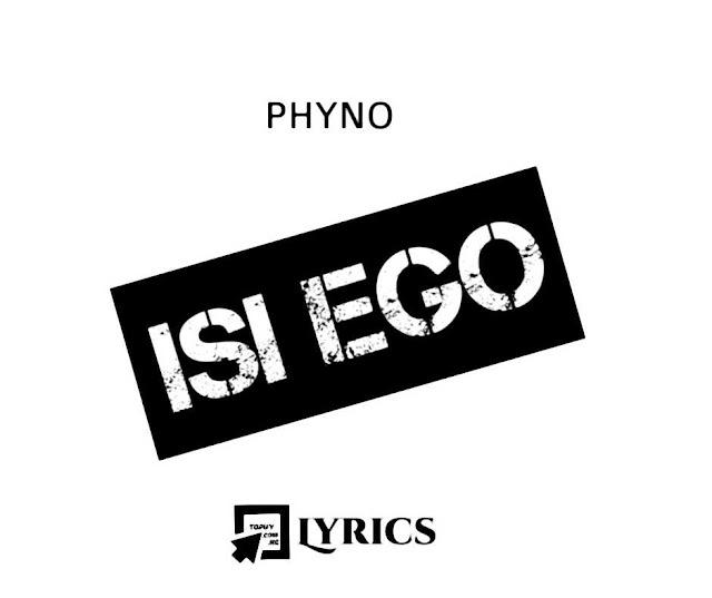 Phyno Isi Ego Lyrics