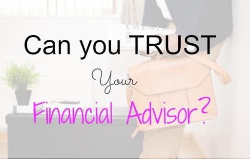 can-you-trust-financial-advisor