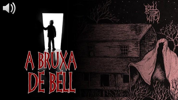 EU TE CONTO A Bruxa de Bell: O espírito homicida