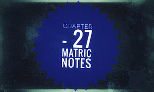 The man who wins Chapter - 27 Matric Notes