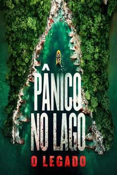 Baixar Filme Pânico no Lago O Legado (2018) Dublado Torrent Grátis