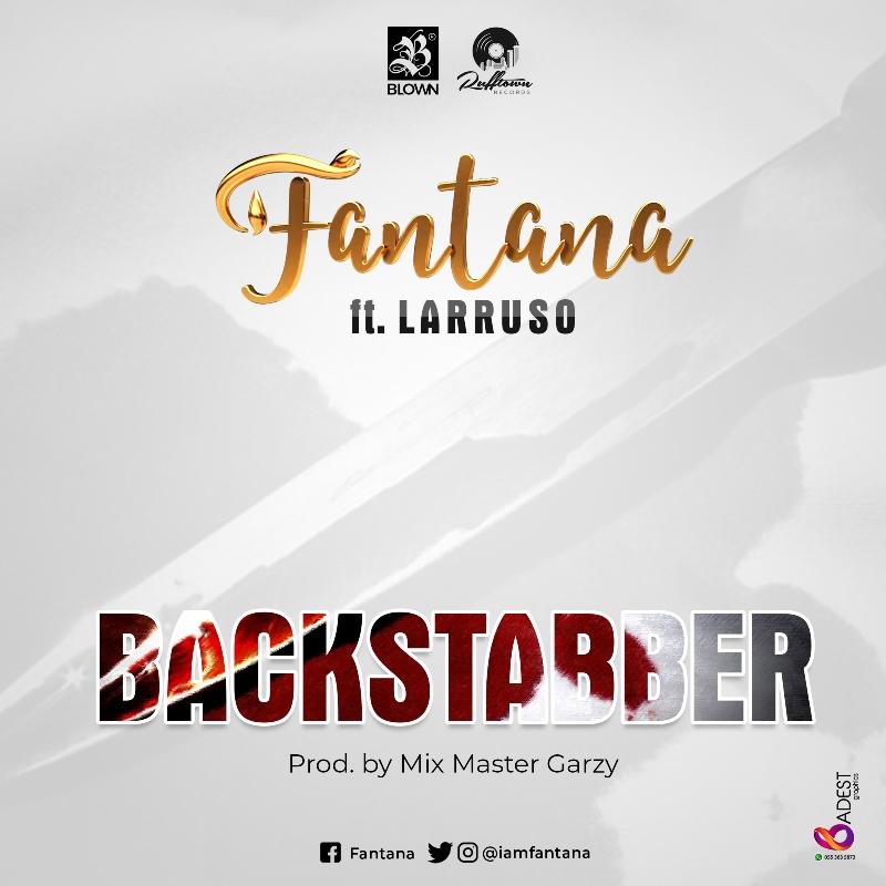 Fantana - Backstabber (feat. Larruso)