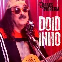 Moraes Moreira - Doidinho [Single]