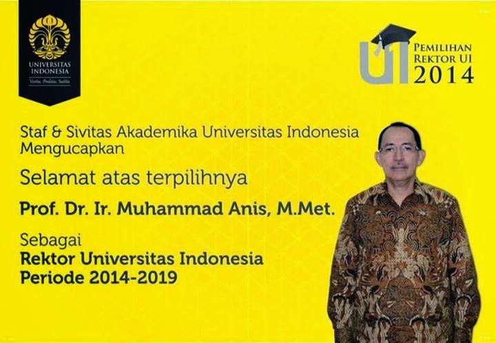 Selamat Kepada Prof. Dr. Ir Habib Muhammad Anis Shahab Terpilih Sebagai Rektor Universitas Indonesia Periode 2014-2019
