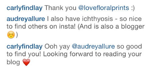 Comments on an Instagram post - lady with Ichthyosis getting in touch with me