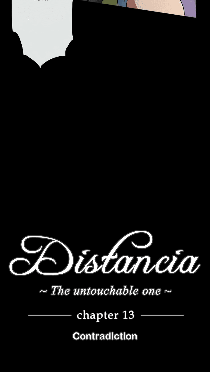 Distancia ~ The Untouchable One: Chapter 13 - Page 7