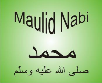 Memperingati Hari Raya Maulid Nabi Muhammad Saw