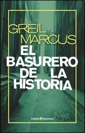 Greil Marcus y la historia