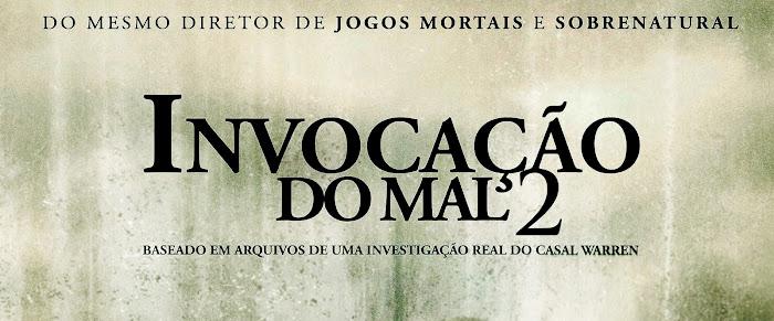 Invocação do Mal 2 The Conjuring 2 data de estreia e informações do filme