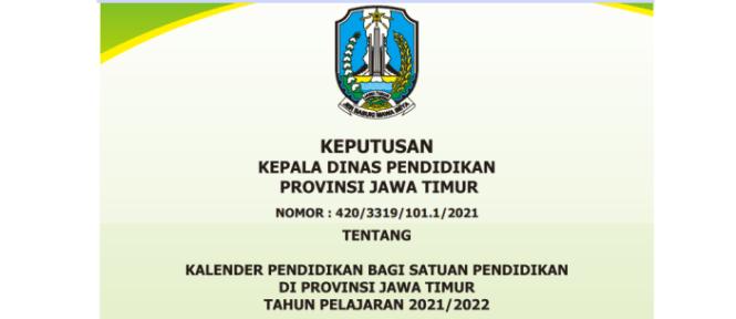 Kalender Pendidikan Provinsi Jawa Timur Tahun Pelajaran  KALENDER PENDIDIKAN PROVINSI JAWA TIMUR TAHUN PELAJARAN 2021/2022