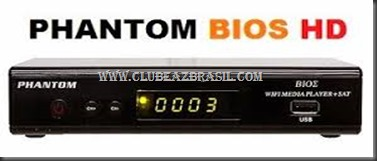 ATUALIZAÇÃO PHANTOM BIOS HD V1.029