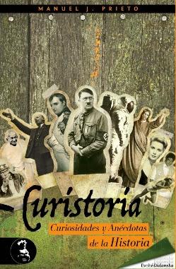 Curistoria, curiosidades y anécdotas históricas/