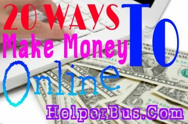 20 Best Ways To Make Money Online