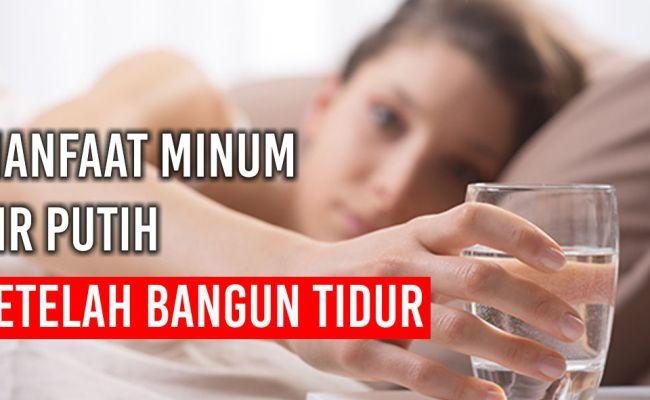 Manfaat Minum Air Putih Hangat Setelah Bangun Tidur Youtube Cute766
