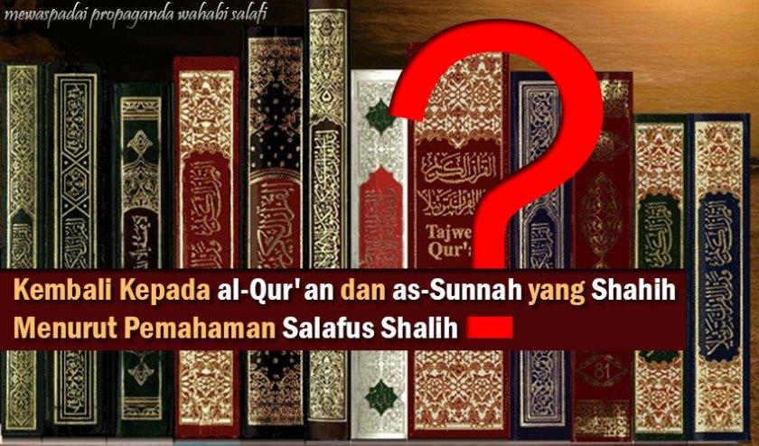 Kembali Kepada Al-Quran dan As-Sunnah yang Shahih Menurut Pemahaman Salafus Shalih?