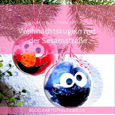 DIY * Basteln * Video Tutorial * Weihnachtskugeln mit der Sesamstraße * Weihnachten * blog.kartoffeltiger.de
