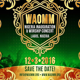 WAOMM Announces Nigerian Chapter Inauguration & Worship Concert || @WAOMMTV @isabellamelodie 1