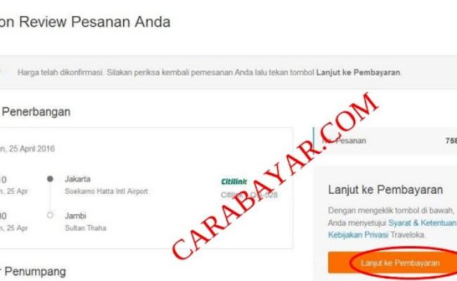 Cara Bayar Tiket Pesawat Di Traveloka Via Mandiri Clikpay Dokter Andalan