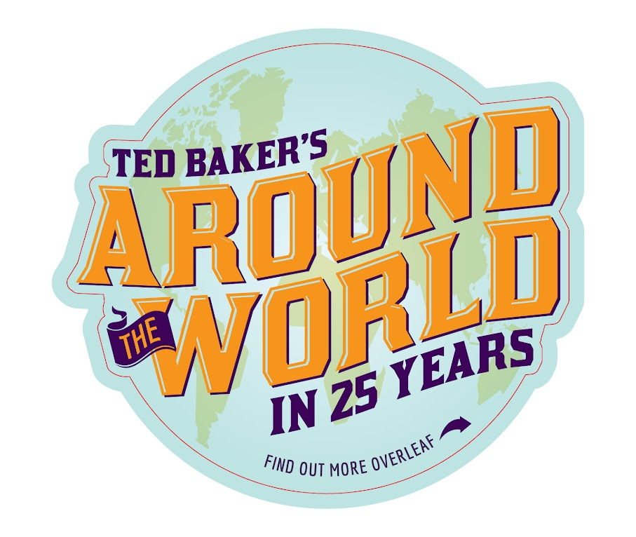 *Ted Baker 創立25週年:「環遊世界」Around the World in 25 Years!  1