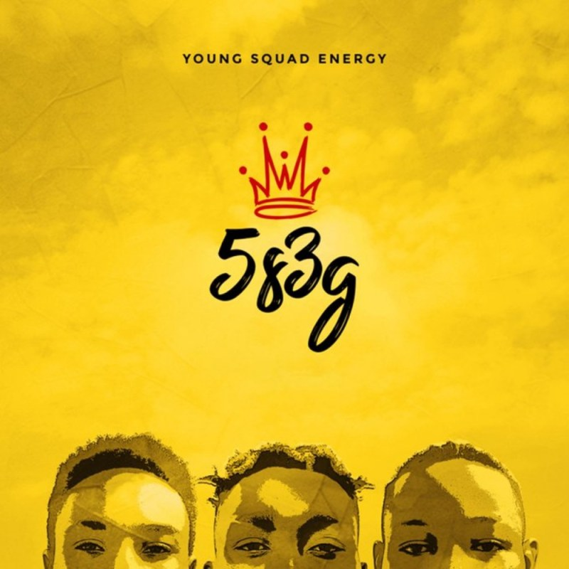 Young Squad Energy - 5s3g EP