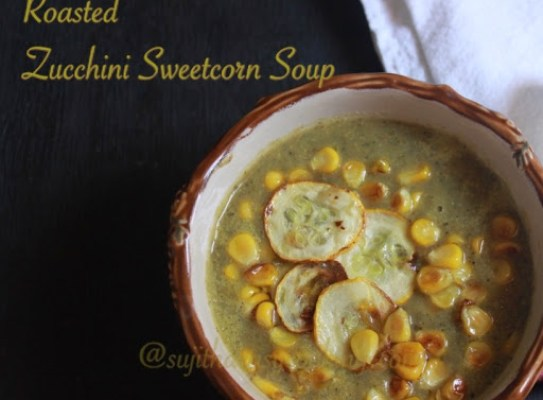Roasted Zucchini Sweetcorn Soup1