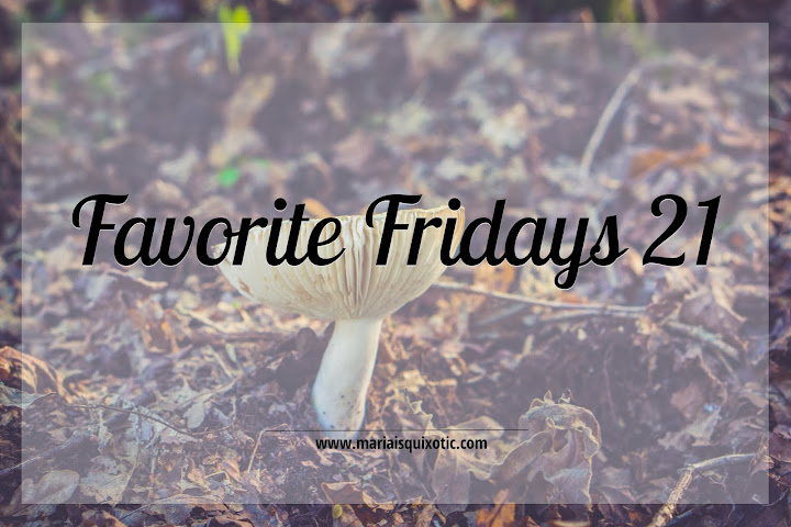 Favorite Fridays 21