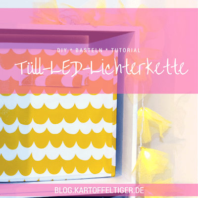 Video-Tutorial * Tüll-LED-Lichterkette * blog.kartoffeltiger.de