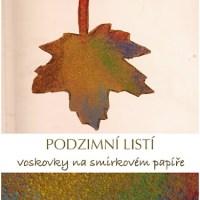 Podzimní listí - voskovky na smirkovém papíře