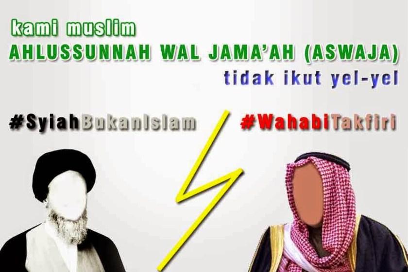 Waspadalah Propaganda Yel-yel #SyiahBukanIslam #WahabiTakfiri