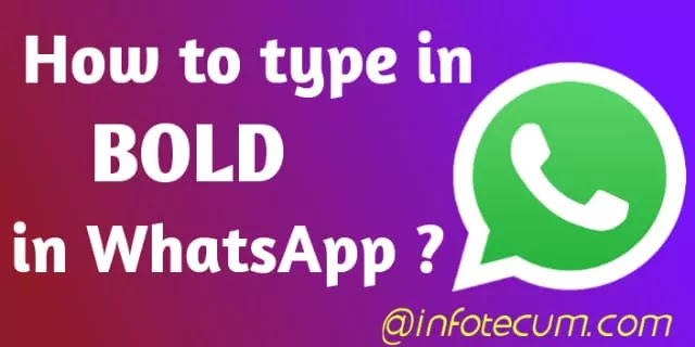 How to type bold in WhatsApp