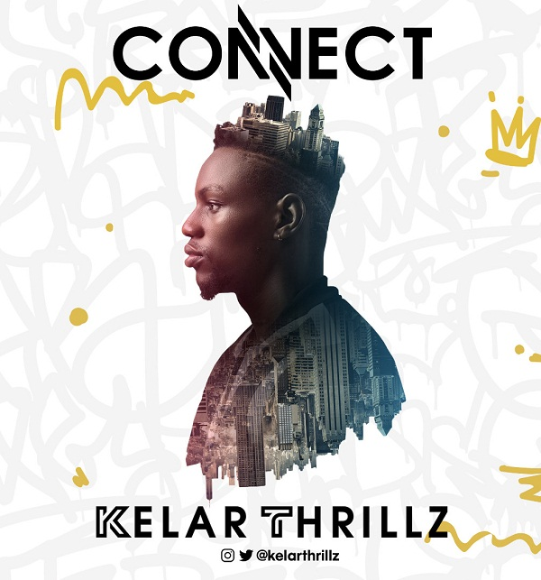 IMG ORG 1562831982983 Download Connect by Kelarthrillz   @Kelarthrillz Kelarthrillz