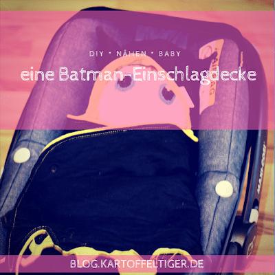 DIY * nähen * Baby * Einschlagdecke mit Batman * blog.kartoffeltiger.de
