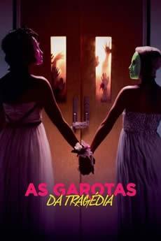 Baixar Filme As Garotas Da Tragédia (2018) Dublado Torrent Grátis