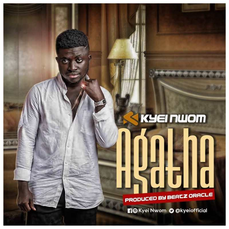 Kyei Nwom – Agatha