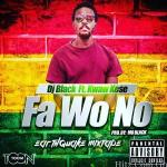 [New Music] Kwaw Kese x Dj Black – Fa Wo No (Prod By Mo Black) Download mp3