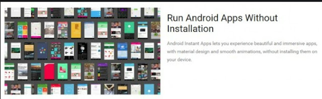 Google Introduces Instant Apps - Use Apps Without Installing Them 1