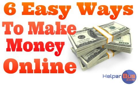 easy-ways-to-make-money-online-from-internet-helperbus