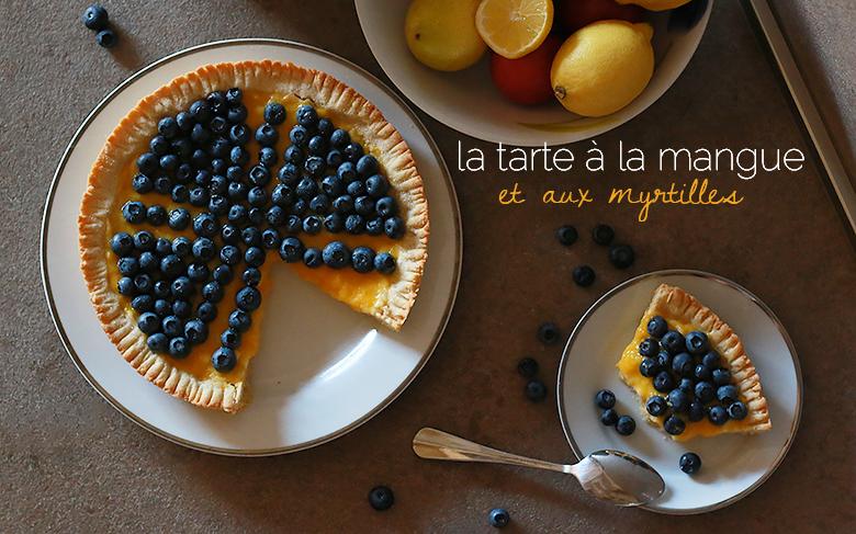 tarte mangue et myrtilles, dessert original, dessert à base de mangue, recette fruitée, crème pâtissière facile