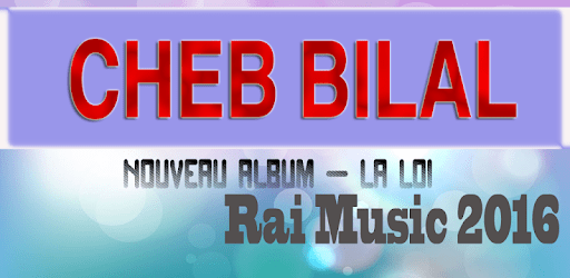 BILAL CHEB CHRIKI MP3 TÉLÉCHARGER MUSIC