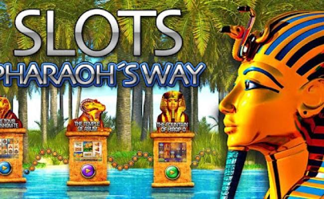 Slots Pharaoh S Way Casino Games Slot Machine Apps On